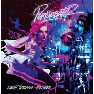 Perturbator: Night Driving Avenger - Cover