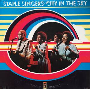Cover - Staple Singers, The: City In The Sky