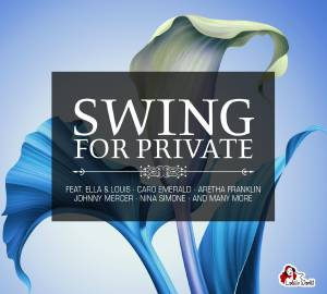Cover - Swingrowers: Swing For Private