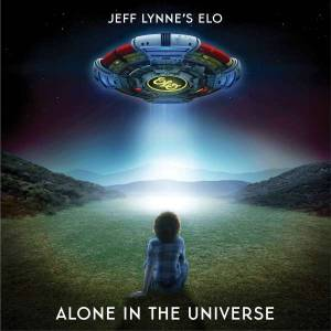 Jeff Lynne's ELO: Alone In The Universe - Cover