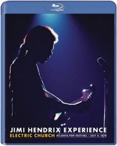 The Jimi Hendrix Experience: Electric Church - Atlanta Pop Festival - July 4,1970 - Cover