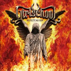 Girlschool: Guilty As Sin - Cover