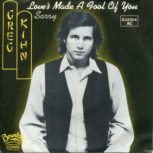 Cover - Greg Kihn: Love's Made A Fool Of You