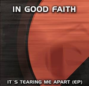 Cover - In Good Faith: It's Tearing Me Apart (EP)