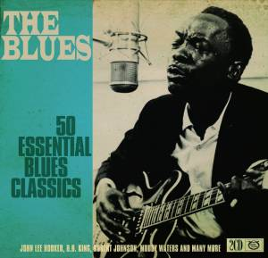 Cover - Lucille Bogan: Blues - 50 Essential Blues Classics, The