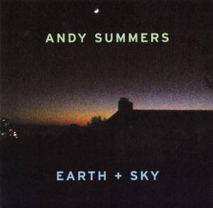 Cover - Andy Summers: Earth + Sky