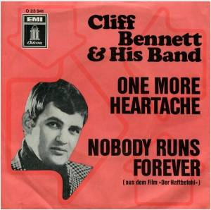 Cover - Cliff Bennett And His Band: One More Heartache