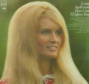 Cover - Lynn Anderson: How Can I Unlove You
