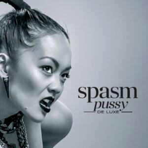 Spasm: Pussy De Luxe - Cover