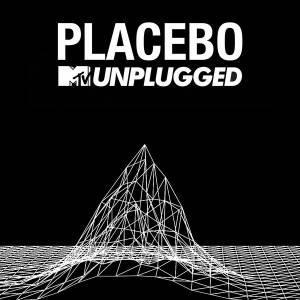 Placebo: MTV Unplugged - Cover