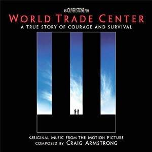 Cover - Craig Armstrong: World Trade Center - Original Music From The Motion Picture