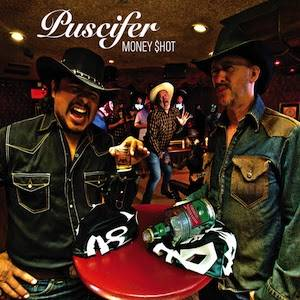 Cover - Puscifer: Money Shot