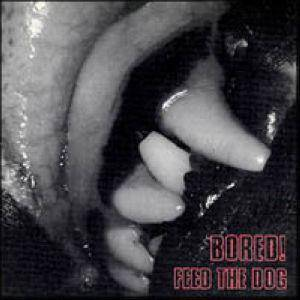 Bored!: Feed The Dog - Cover