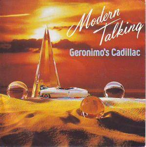 Modern Talking: Geronimo's Cadillac - Cover