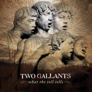 Two Gallants: What The Toll Tells - Cover