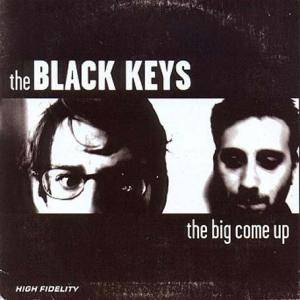 Cover - Black Keys, The: Big Come Up, The