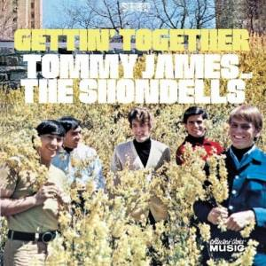 Cover - Tommy James And The Shondells: Gettin Together