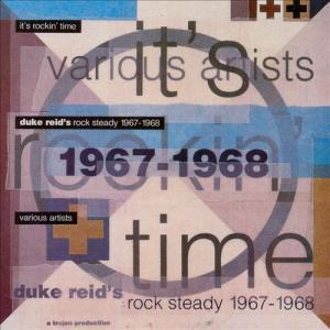 It's Rockin' Time: Duke Reid's Rock Steady 1967 - 1968 - Cover