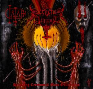 Serpents Athirst: Heralding Ceremonial Mass Obliteration - Cover
