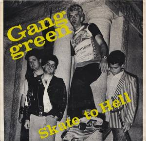 Cover - Gang Green: Skate To Hell