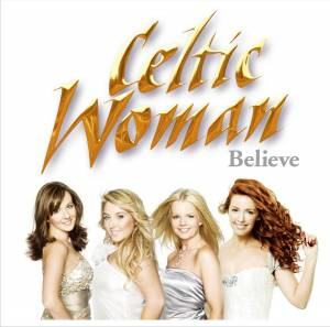 Celtic Woman: Believe - Cover