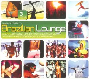 Cover - Friends From Rio: Beginner's Guide To Brazilian Lounge