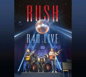 Rush: R40 Live - Cover