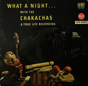 Cover - Les Chakachas: What A Night With The Chakachas