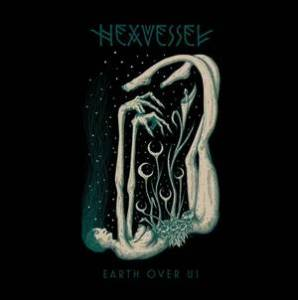Cover - Hexvessel: Earth Over Us