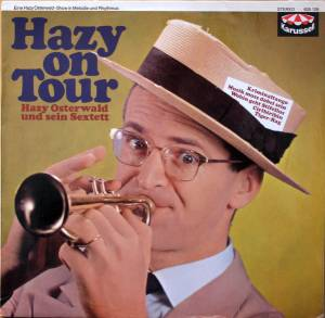 Cover - Hazy Osterwald Sextett: Hazy On Tour