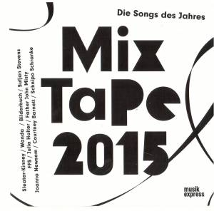 Musikexpress - Mix Tape 2015 - Die Songs des Jahres - Cover
