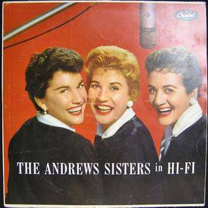 Cover - Andrews Sisters, The: Andrews Sisters In Hi-Fi, The