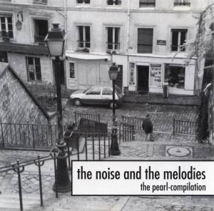 Cover - Eva Luna: Noise And The Melodies - The Pearl-Compilation, The