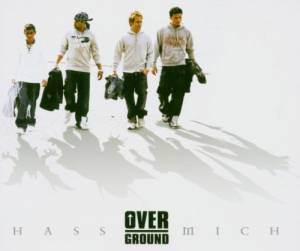 Cover - Overground: Hass Mich