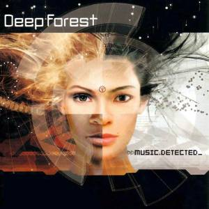 Cover - Deep Forest: Music Detected