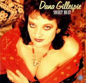 Cover - Dana Gillespie: Sweet Meat
