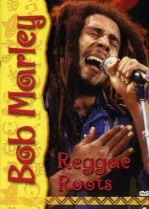 Cover - Bob Marley: Reggae Roots