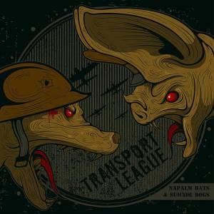 Transport League: Napalm Bats And Suicide Dogs (CD) - Bild 1