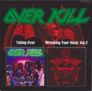 Cover - Overkill: Taking Over / Wrecking Your Neck: Vol. 2