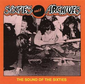 Cover - Vejtables, The: Sixties Archives Vol. 1 - The Sound Of The Sixties