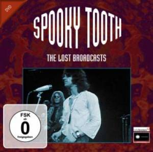 Spooky Tooth: Lost Broadcasts, The - Cover