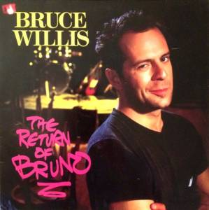 Bruce Willis: Return Of Bruno, The - Cover