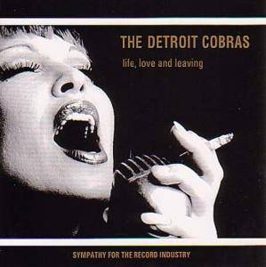 The Detroit Cobras: Life, Love And Leaving - Cover