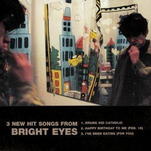 Cover - Bright Eyes: 3 New Hit Songs From...