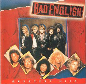 Bad English: Greatest Hits - Cover