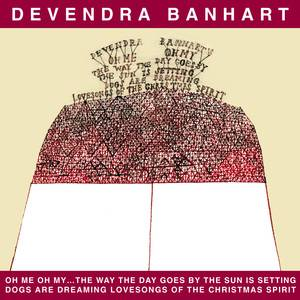 Cover - Devendra Banhart: Oh Me Oh My...