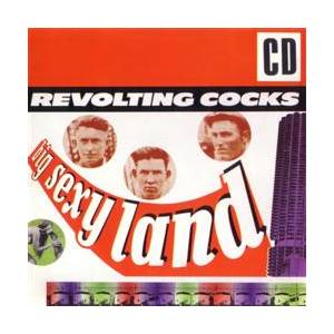 Revolting Cocks: Big Sexy Land - Cover