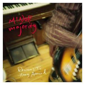 Minor Majority: Reasons To Hang Around - Cover