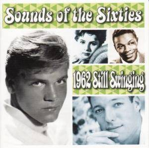 Sounds Of The Sixties - 1962 Still Swinging - Cover