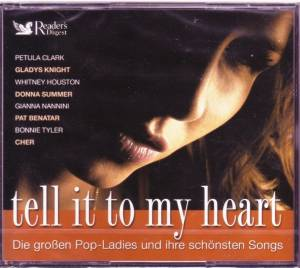 Tell It To My Heart - Die Großen Pop-Ladies Und Ihre Schönsten Songs - Cover
